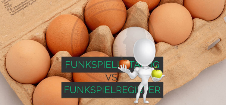 Funkspielkatalog vs. Funkspielregister